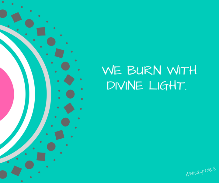 we-burn-with-divine-light